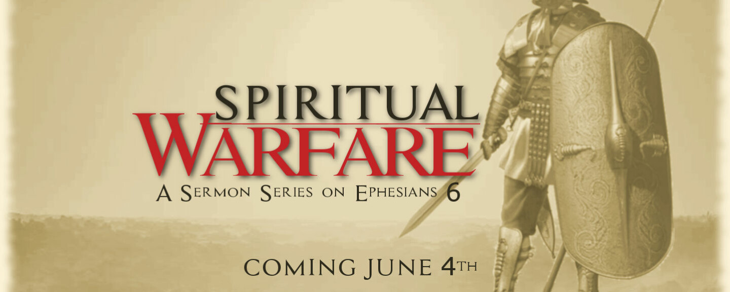Spiritual Warfare Sermon Series