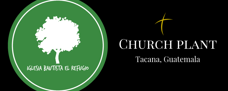 Tacana, Guatemala Church Plant